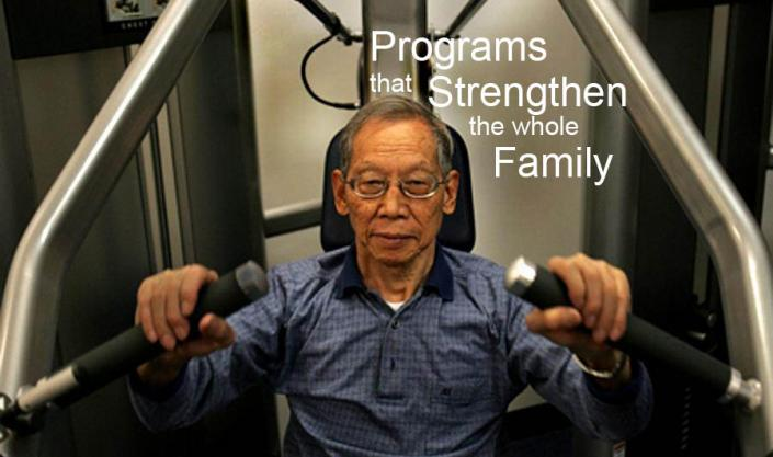 Programs the Strengthen the Whole Family""
